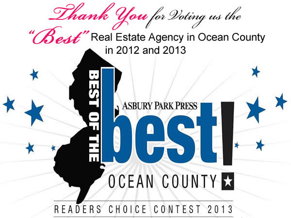 Thank You for Voting us the Best of the Best -- The Best Real Estate Agency in Ocean County in 2012 and 2013